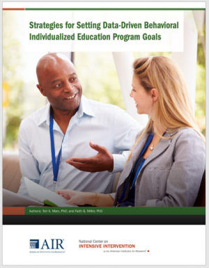 Strategies for Setting Data-Driven Behavioral Individualized Education Program Goals